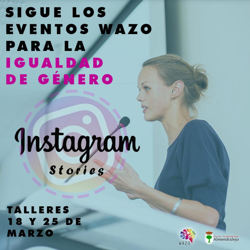 Instagram Stories: Sigue los eventos Wazo para la Igualdad de Género