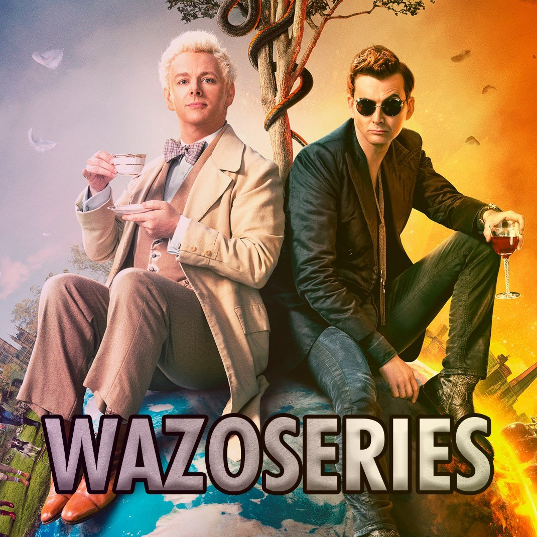 WAZOSERIES GOOD OMENS