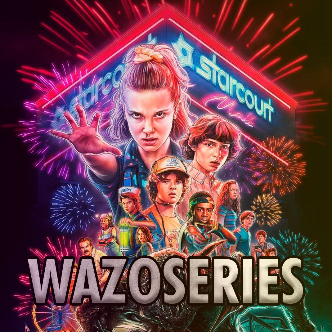 WazoSeries Stranger Things 3 temporada